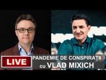 #IGDLCC LIVE – Pandemie de conspirații – cu Vlad Mixich