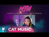MIRA – Cineva (Adrian Funk X OLiX Remix)