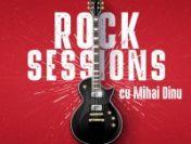 Rock Sessions, cu Mihai Dinu: Ediția din 10 iunie 2021 | PLAYLIST