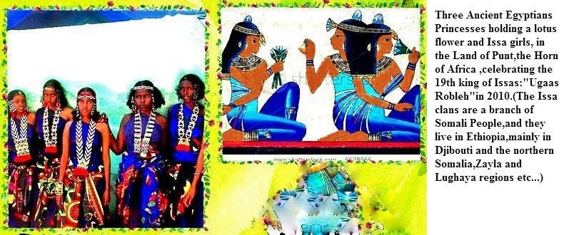 Somali Egyptian-Puntite Culture and The 'Issa Princesses during the coronation of the 19th King of Issa - Ugaas Rooble