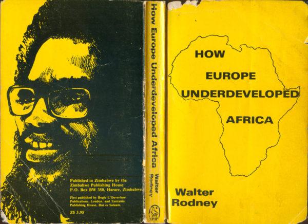 Rodney_How Europe Underdeveloped Africa