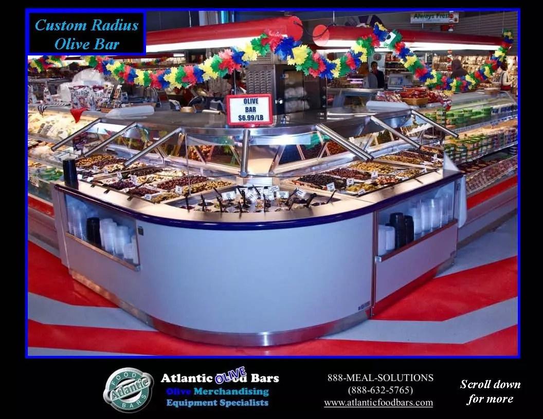 Atlantic Food Bars - Custom Radius Refrigerated Olive Bar 1