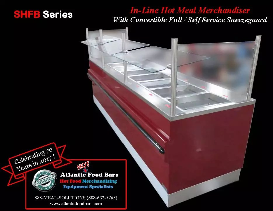 Atlantic Food Bars - In-Line Hot Meal Merchandiser with Convertible Full or Self Service Sneezegaurd - SHFB