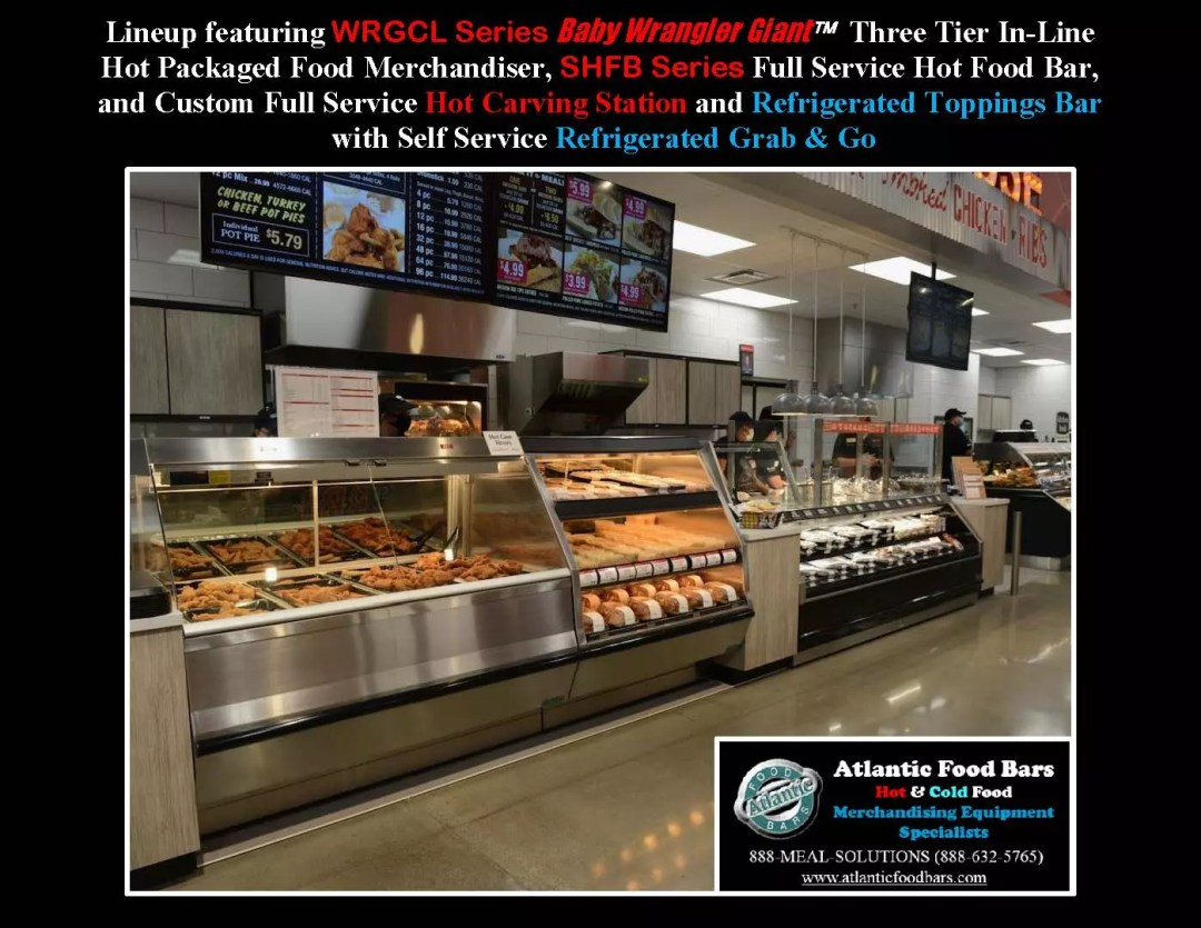 Atlantic Food Bars - Hot and Cold Prepared Foods Lineup including Custom Carving Station and Toppings Bar, Hot Packaged Food and Refrigerated Grab and Go - WRGCL SHFB_Page_4