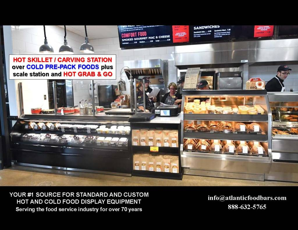 Atlantic Food Bars - Hot Skillet and Carving Stations with Hot or Cold Grab and Go Packaged Food Merchandising 1