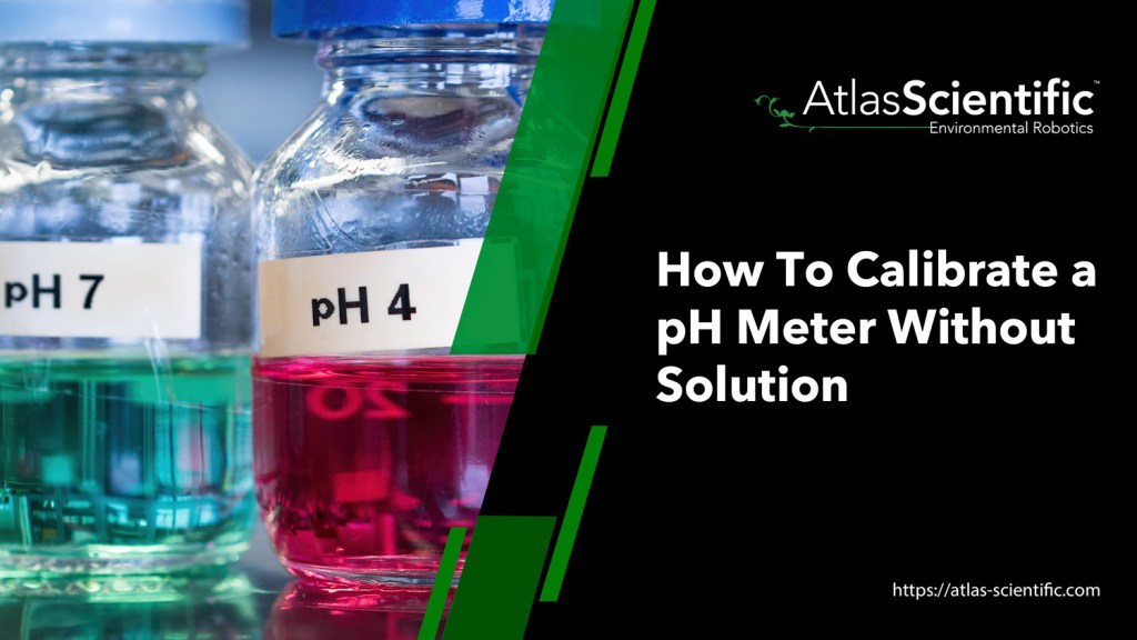 how-to-calibrate-ph-meter-without-solution
