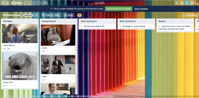 """Screen capture of a trello board with fun categories ie. """"find the best walrus gif"""" and users have each added a fun gif that matches the category."""