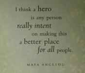 maya-angelou-hero-quote