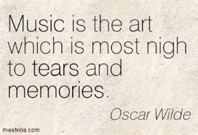 Quotation-Oscar-Wilde-memories-tears-music-Meetville-Quotes-181496