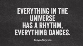 everything has a rhythm