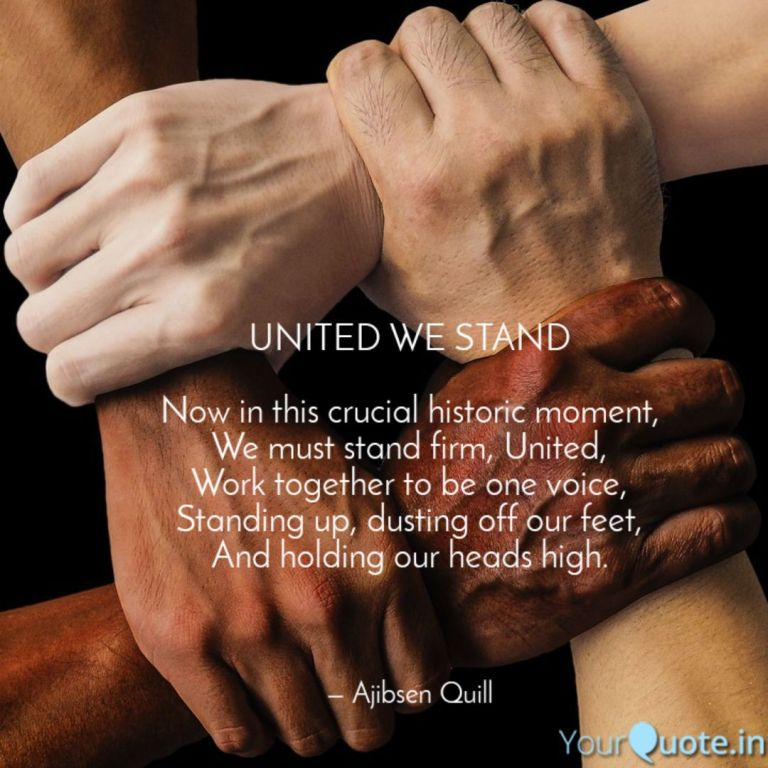 United We Stand, A Poem