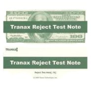 tranax reject test notes - Reject Test Notes