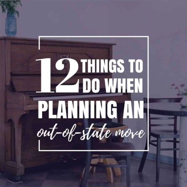 12 Things To Do When Planning An Out-Of-State Move