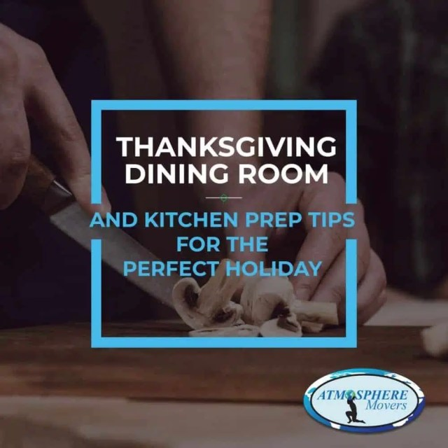 Thanksgiving Dinig Room And Kitchen Prep Tips For The Perfect Holiday