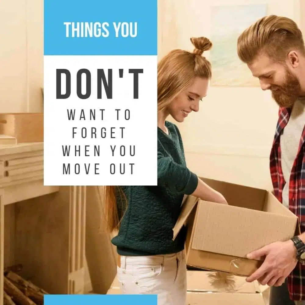 Moving Out - Things You Don'T Want To Forget When You Move Out