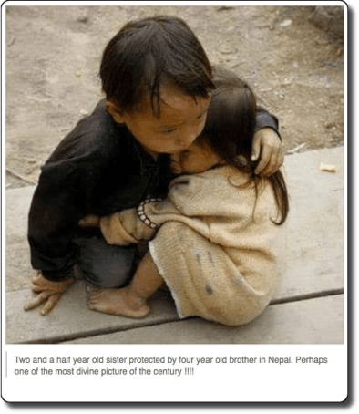 "The photo does actually show a young boy comforting his sister. But it wasn't taken in Nepal in 2015. It was taken in Vietnam in October 2007 by photographer Na Son Nguyen. Na Son told the BBC News that he was in Can Ty, a remote village in Ha Giang province, when he came across the two children who were playing while their parents were working in the field. The girl started to cry, frightened by the presence of a stranger, and the boy reached out to comfort her. About three years later, Na Son noticed that the photo was going viral amongst Vietnamese Facebook users who were mistakenly describing it as a photo of ""abandoned orphans."" He tried to correct the misinformation, but to no avail. The photo was subsequently misidentified as showing ""Burmese orphans"" and ""victims of the civil war in Syria."" However, it reached the heights of its viral popularity after the Nepal earthquake when the two children were associated with that tragedy. http://hoaxes.org/photo_database/viral_images"
