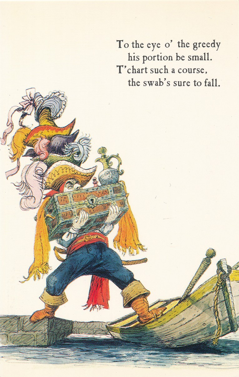 "Concept art for Pirates of the Caribbean - A pirate loaded with a treasure chest and tall stack of hats on his head tries to board a boat. Text reads ""To the eye o'the greedy his portion be small. T'chart such a corse, the swab's sure to fall."""