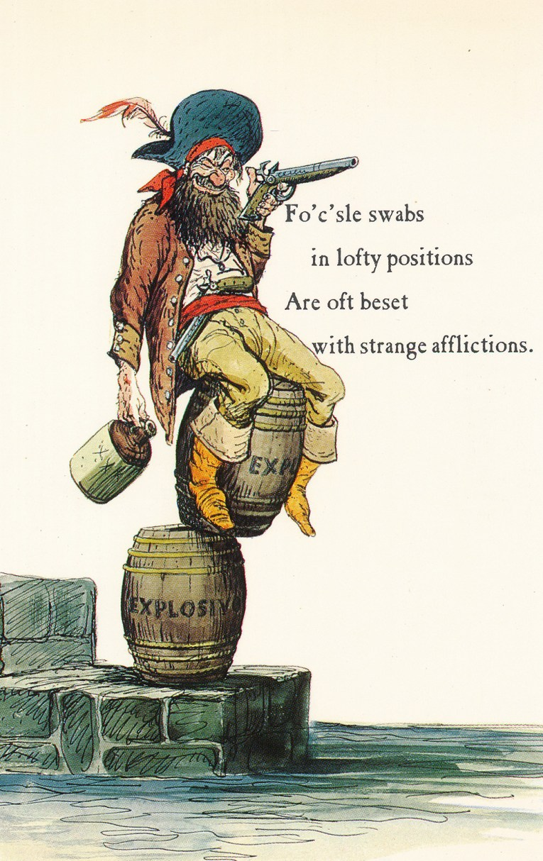 "Concept art for Pirates of the Caribbean - a pirate sits atop a teetering stack of barrels reading ""explosives"" aiming to shoot, a jug marked ""xxx"" in his other hand. Text reads ""Fo'c'sle swabs in lofty positions Are oft beset with strange afflictions."""