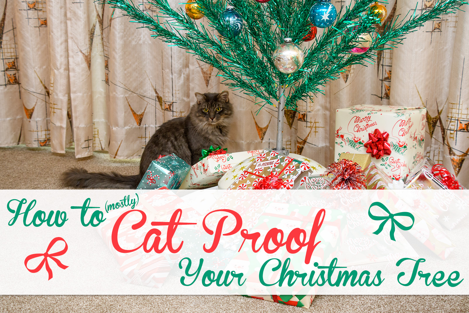 How To Cat Proof Your Christmas Tree.How To Mostly Cat Proof Your Christmas Tree Atomic Redhead