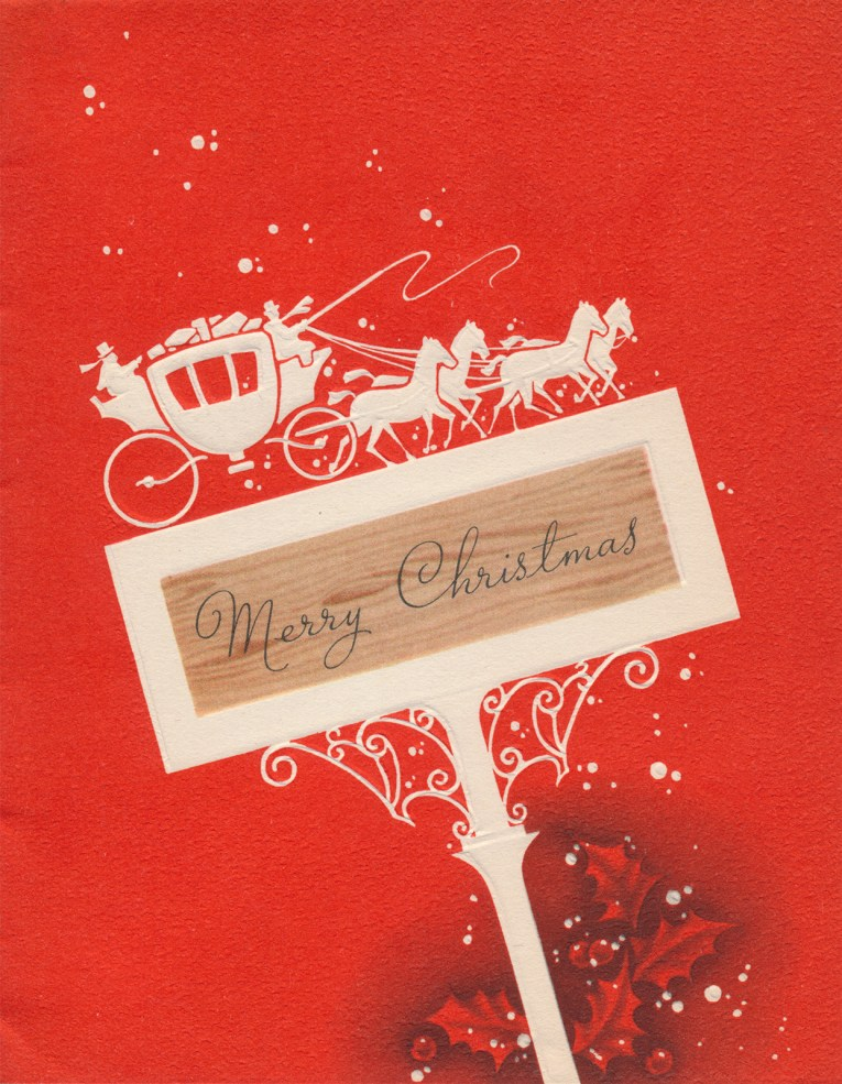 "A red card with a small white sign, which reads ""Merry Christmas"" Atop the sign a carriage strides across, pulled by four horses."