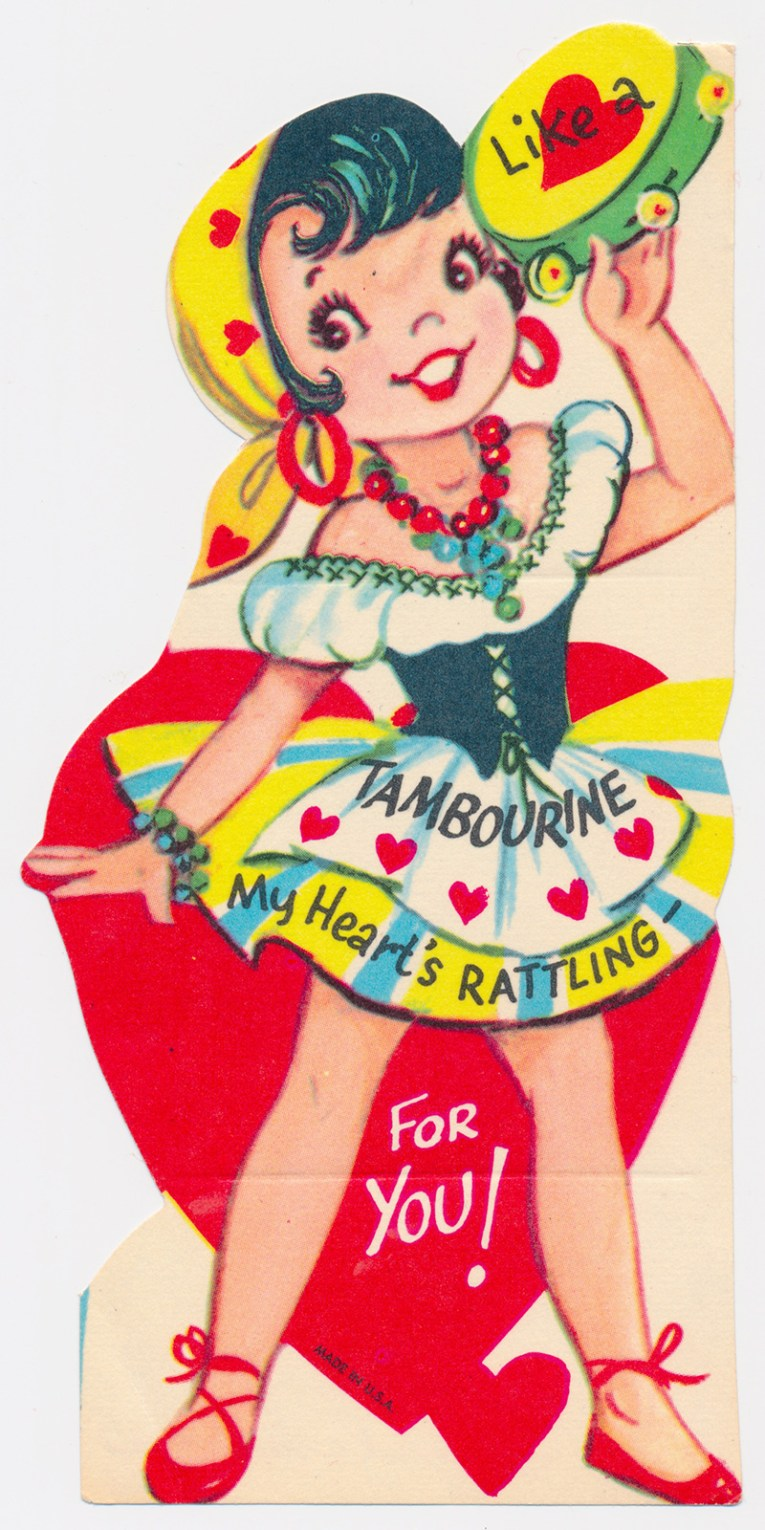 "A girl dressed as a gypsy with her hair in a kerchief that features hearts, holds a tambourine. Text reads ""Like a tambourine my heart's rattling for you!"""