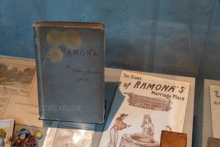 "An early copy of Ramona, along with ephemera from the early times when the casa was ""Ramona's Marriage Place"""