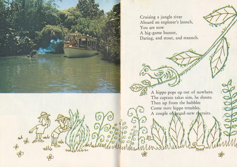 "A photo of a boat parting the waters of the Jungle Cruise. An illustration features two children in pith helmets looking at large leaves and grass, a bird sits on a branch. Text reads ""Cruising a jungle river Aboard an explorer's launch, You are now A big-game hunter, Daring, and stout, and staunch. A hippo pops up out of nowhere. The captain takes aim, he shoots. Then up from the bubbles come more hippo troubles, A couple of brand-new recruits."""