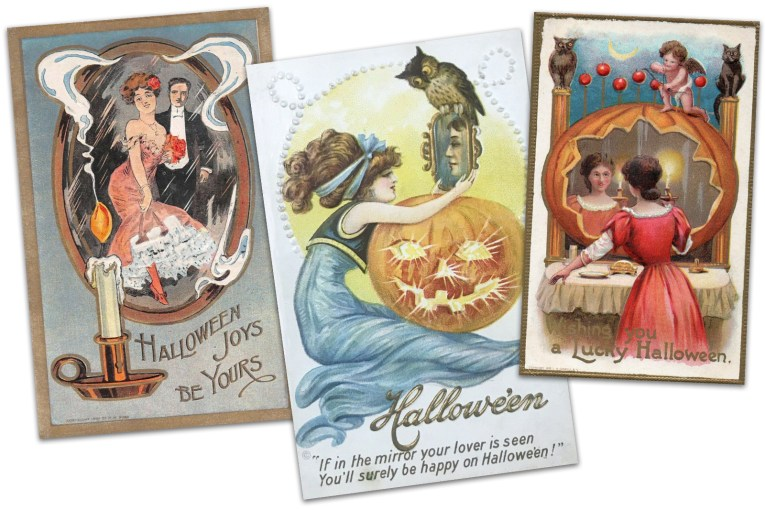 "Collage of three postcards. The far left features a Victorian dressed couple in a mirror, to the left of the mirror is a lit candle, text next to it reads ""Halloween Joys Be Yours."" The middle postcard features a woman in a blue dress holding a mirror atop a Jack O'Lantern. An owl sits atop the mirror, and in the mirror is a man's face. Text at the bottom reads ""Halloween If in the mirror your lover is seen You'll surely be happy on Halloween."" The far right postcard features a woman looking in a mirror that is in a pumpkin, she holds a candle. Text reads ""Wishing You a Lucky Halloween."""