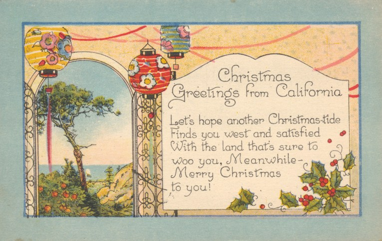 "An image of a tree along the coast with paper lanterns and holly, text reading ""Christmas Greetings from California Let's hope another Christmas-tide Finds you west and satisfied With the land that's sure to woo you, Meanwhile - Merry Christmas to you!"""