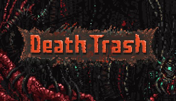 Lembrando, Death Trash lança a partir de 05 de Agosto!
