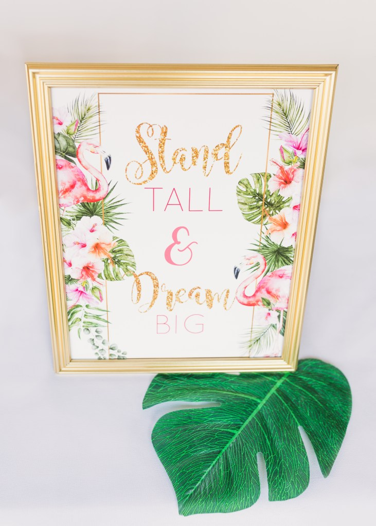 Stand Tall and Dream Big Sign