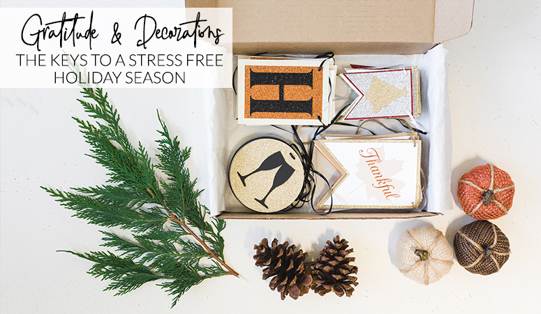 How to reduce holiday stress with gratitude and decorations