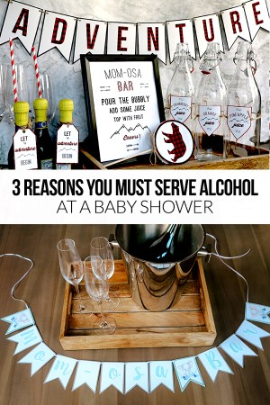 Three Reasons you Must Serve Alcohol at a Baby Shower