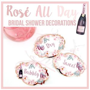 Rose All Day Bridal Shower Decorations