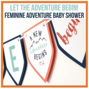Feminine Adventure Baby Shower Decorations