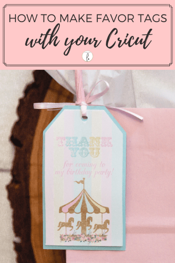 Ho to Make Favor Tags with Your Cricut