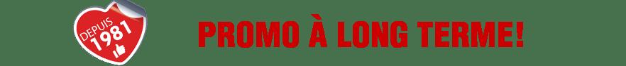 Promotions à long terme - Atout Design - livraison gratuite pour revendeurs et distributeurs