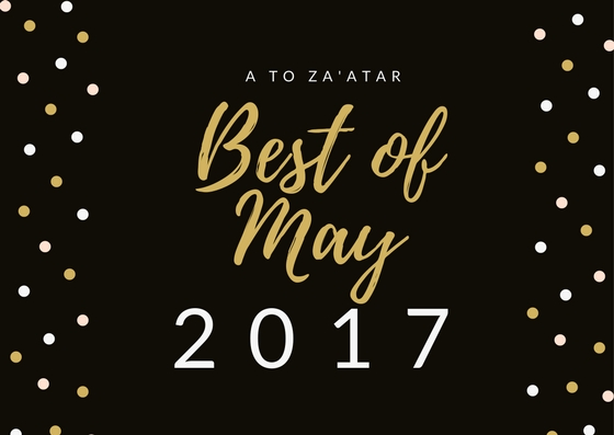 My Top Dishes of May 2017.