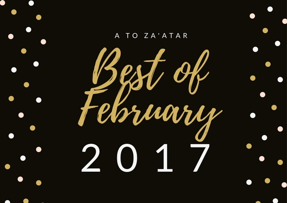 My Top Dishes of February 2017.