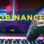 Binance Hack $40.7 Million Worth Bitcoin Lost