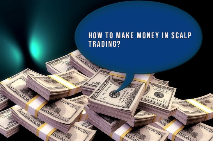How to make money in scalp trading