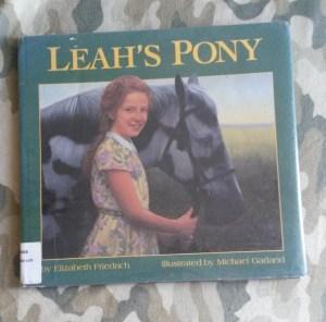 Leah's Pony by Elizabeth Friedrich