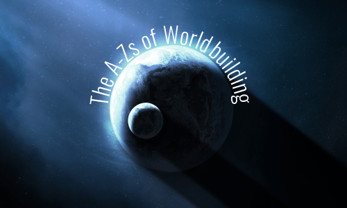 Welcome to the New A-Zs of Worldbuilding!