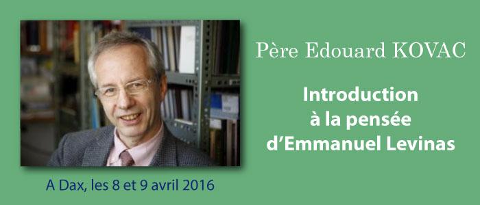 Introduction à la pensée d'E. Lévinas par le Père Edouard Kovac