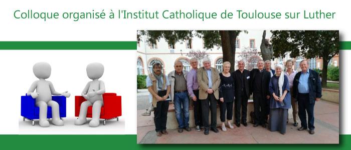 Colloque organisé à l'Institut Catholique de Toulouse sur Luther : 12 étudiants de l'ATPA présents.