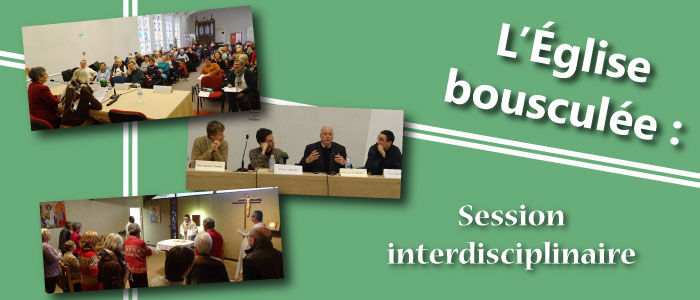 L'Église bousculée : session interdisciplinaire