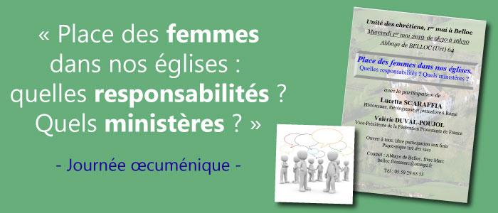 Mercredi 1er mai 2019, au monastère de Belloc, journée œcuménique sur ce thème : « Place des femmes dans nos Eglises : quelles responsabilités ? Quels ministères ? »