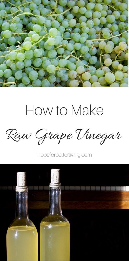 How to Make Raw Grape Vinegar