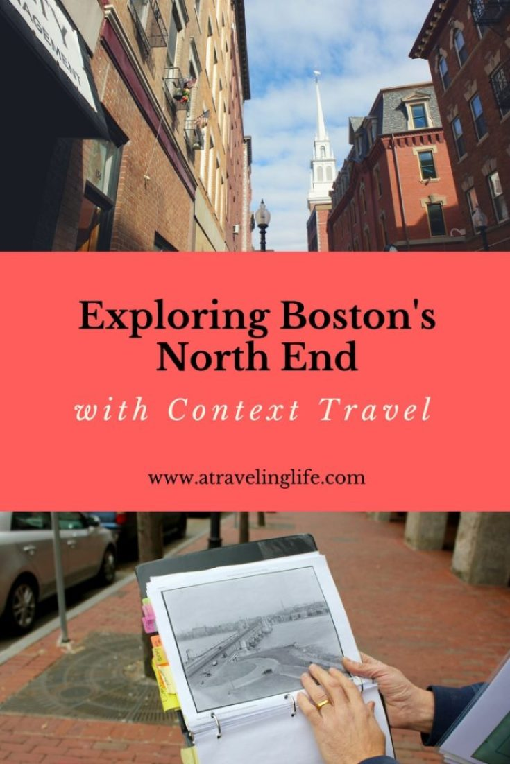 "Context Travel's North End Boston History Tour, ""Portrait of a City,"" provides an in-depth look into Boston's history and Italian neighborhood."
