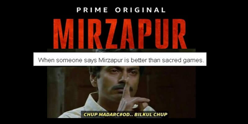 Move over Sacred Games, Mirzapur memes are now the rage